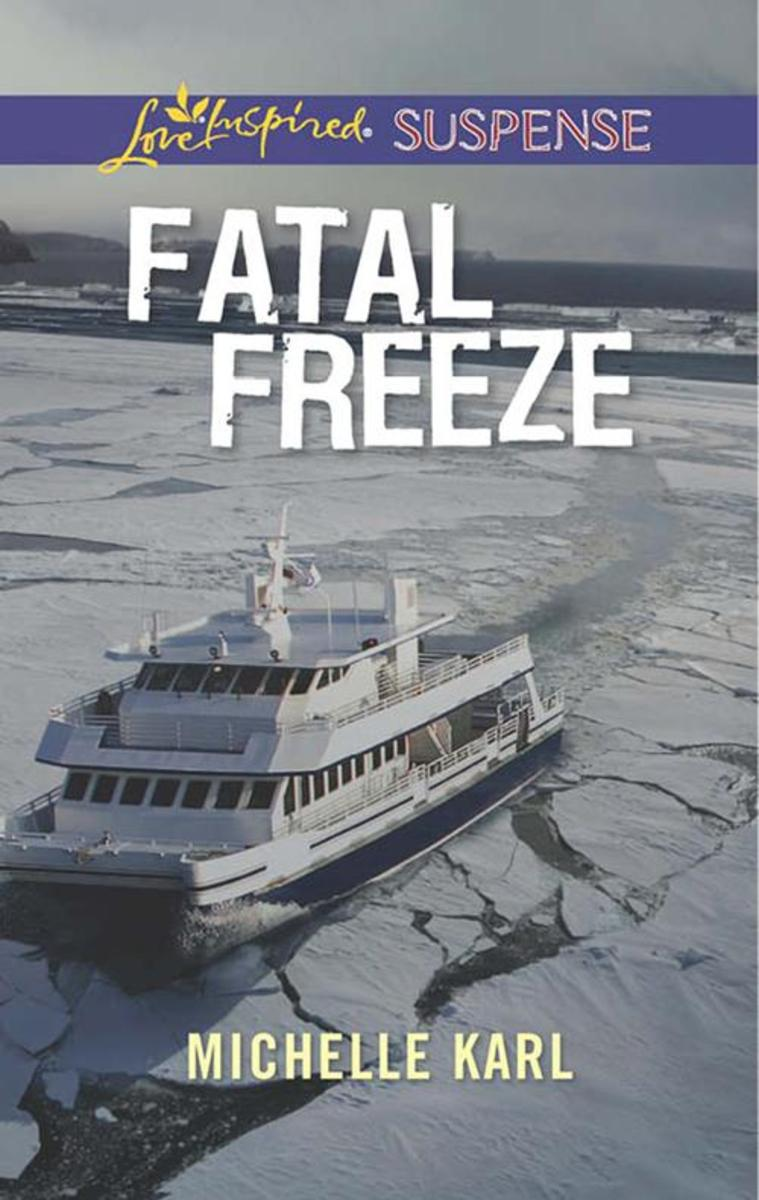 Fatal Freeze (Mills & Boon Love Inspired Suspense)