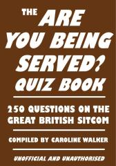 Are You Being Served? Quiz Book