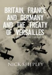 Britain, France and Germany and the Treaty of Versailles