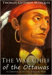 War Chief of the Ottawas