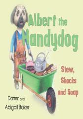 Albert the Handydog: Stew, Shocks, Soap