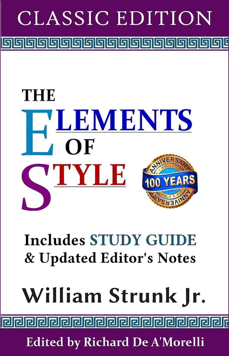 The Elements of Style (Classic Edition): With Editor's Notes and Study Guide
