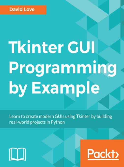 Tkinter GUI Programming by Example