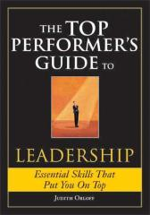 The Top Performer's Guide to Leadership