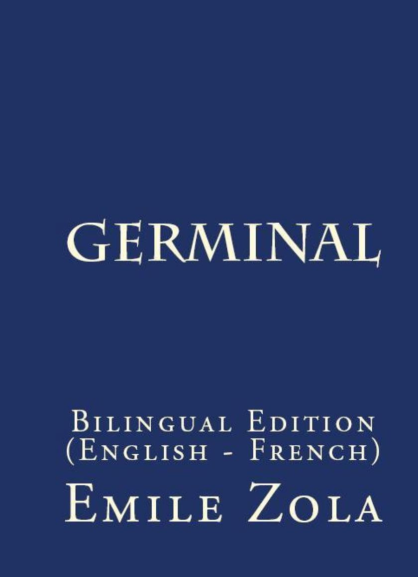 Germinal: Bilingual Edition (English – French)