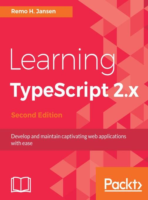 Learning TypeScript 2.x