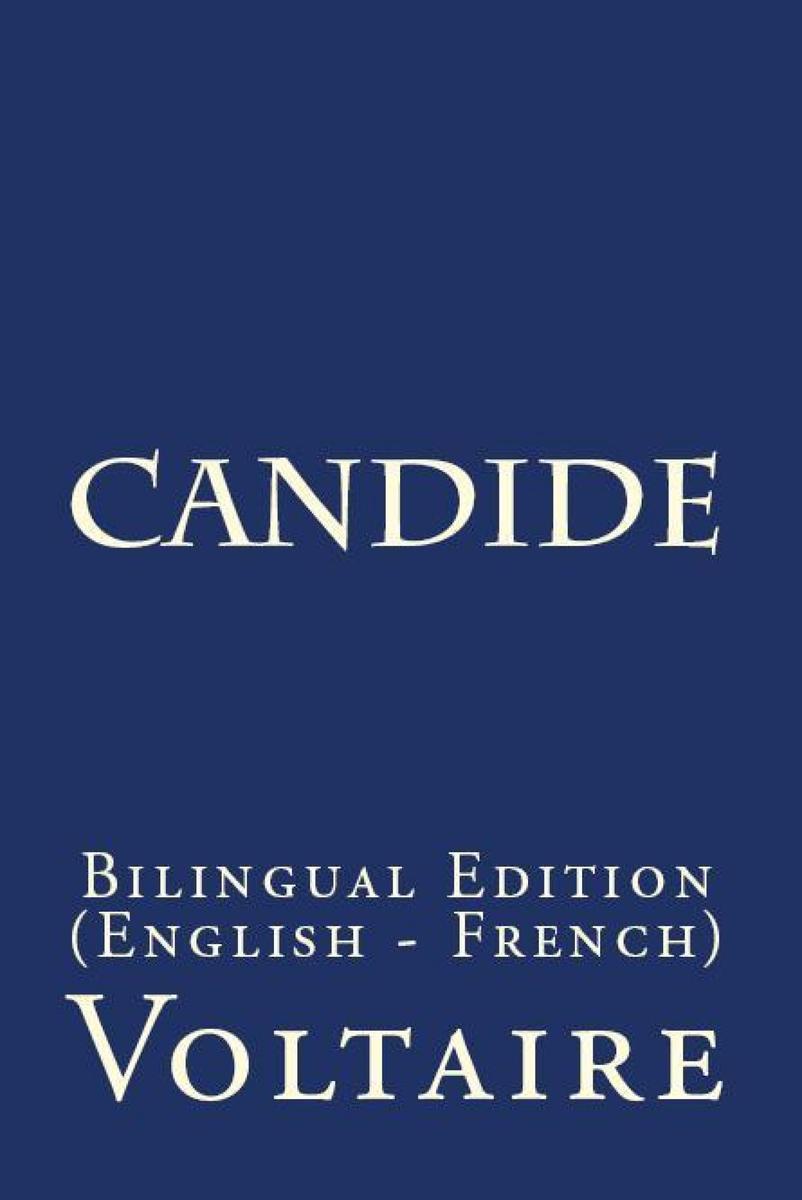 Candide: Bilingual Edition (English – French)