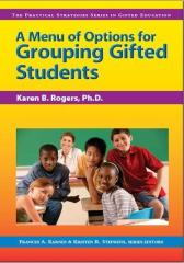 A Menu of Options for Grouping Gifted Students