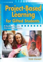 Project-Based Learning for Gifted Students