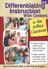 Differentiating Instruction with Centers in the Gifted Classroom