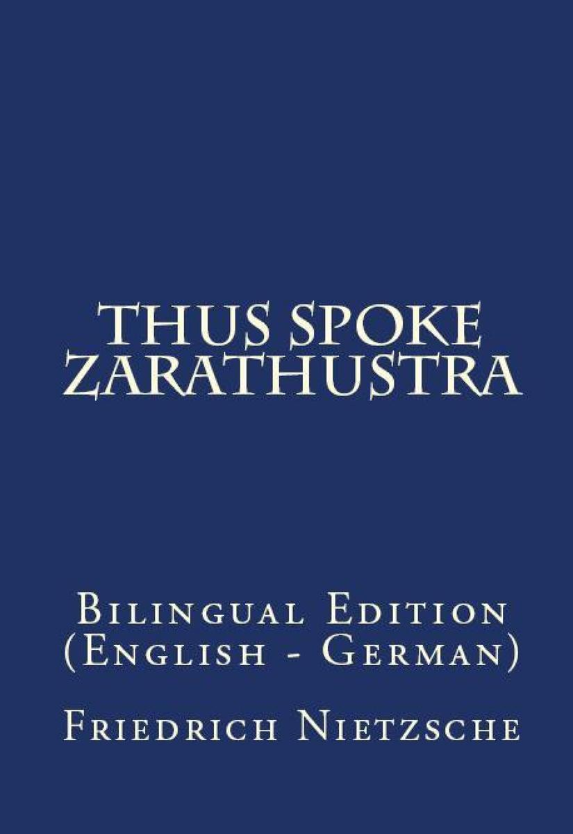 Thus Spake Zarathustra: Bilingual Edition (English – ?German)