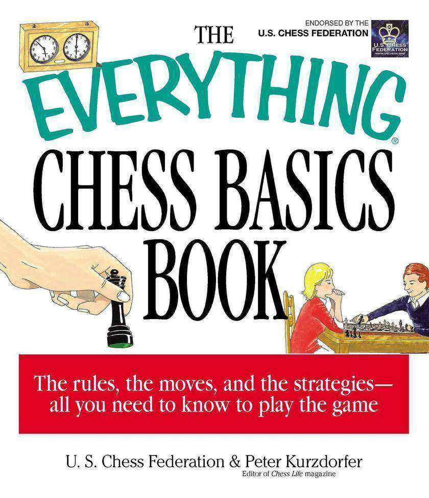 The Everything Chess Basics Book
