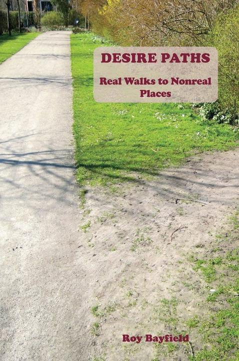 Desire Paths: Real Walks to Nonreal Places