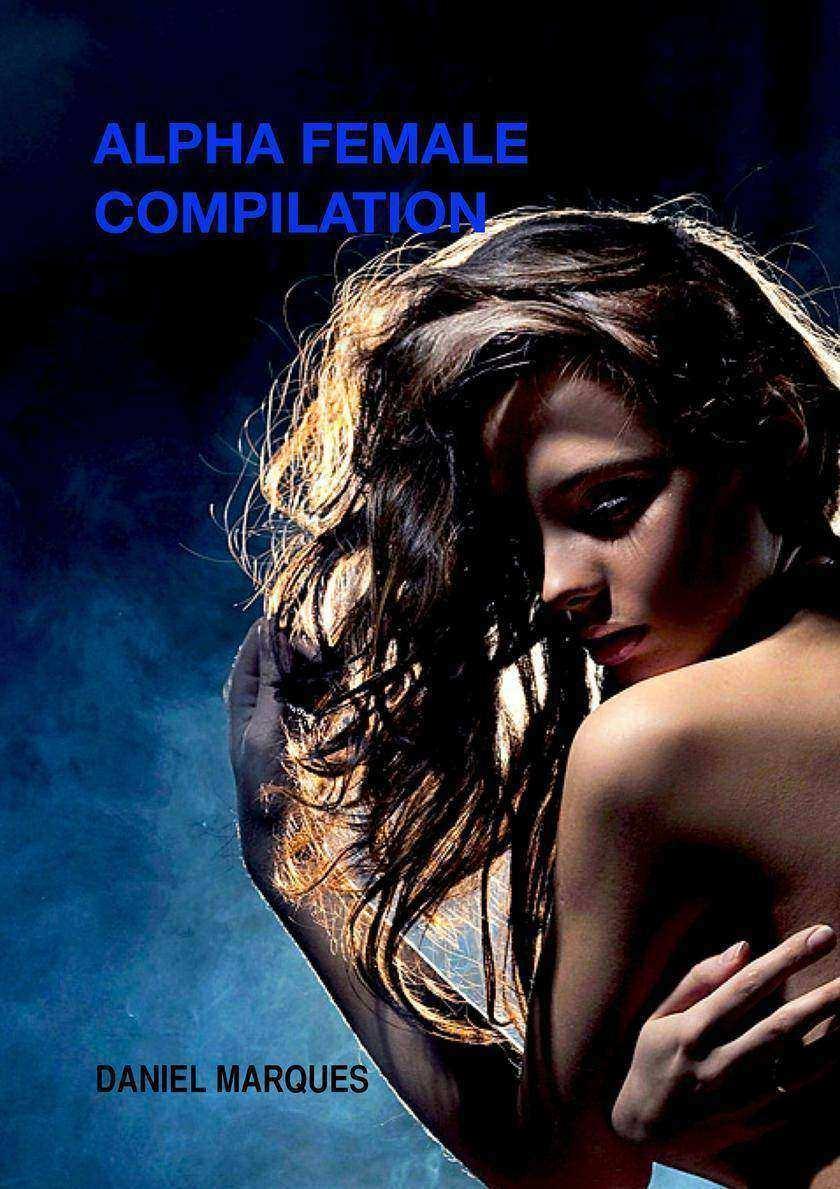 Alpha Female Compilation