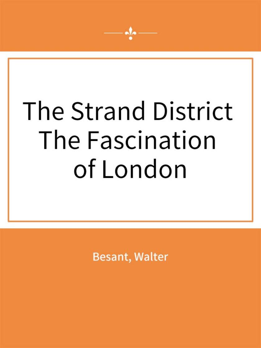 The Strand District The Fascination of London