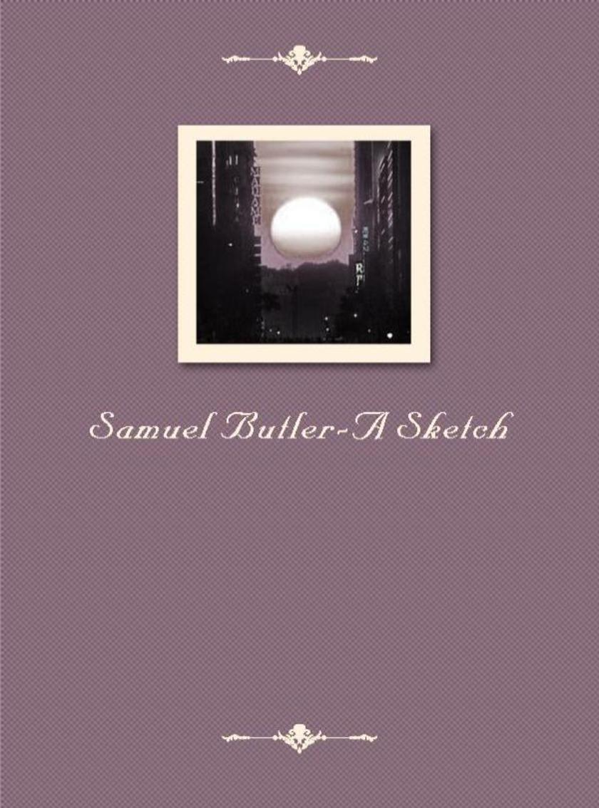 Samuel Butler-A Sketch