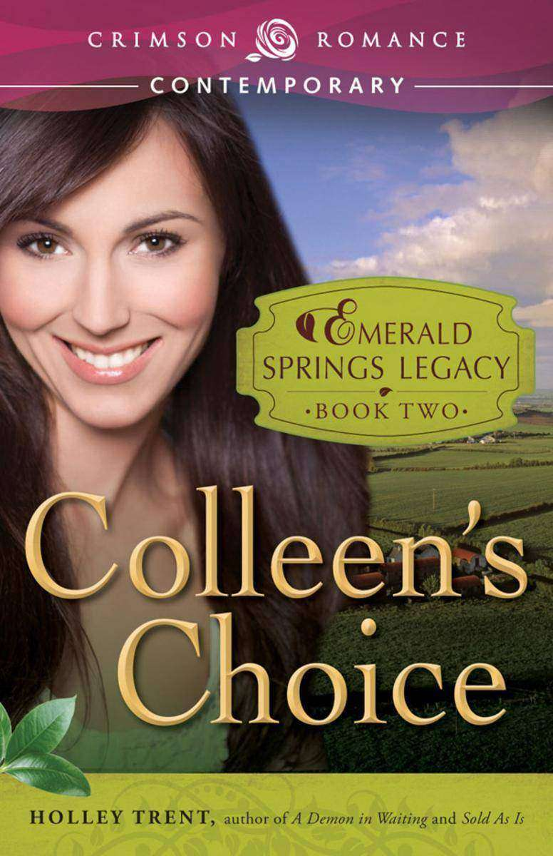 Colleen's Choice:Book 2 in the Emerald Springs Legacy