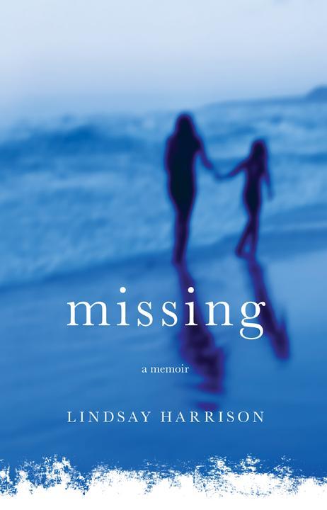 Missing:A Memoir