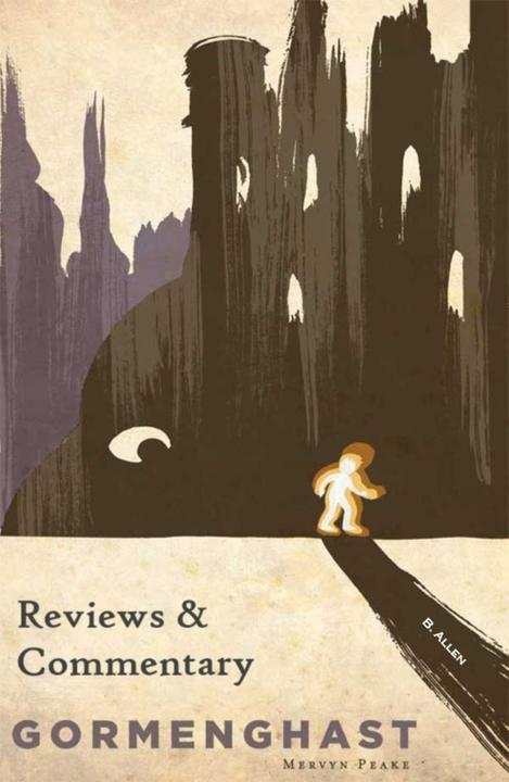 Gormenghast - Reviews & Commentary