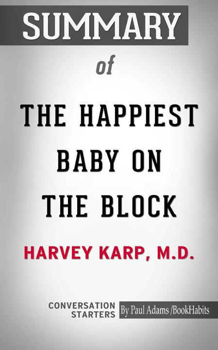 Summary of The Happiest Baby on the Block