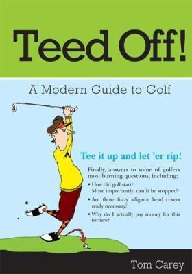 Teed Off!