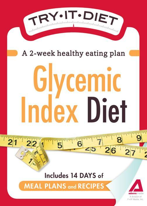 Try-It Diet:Glycemic Index Diet:A two-week healthy eating plan