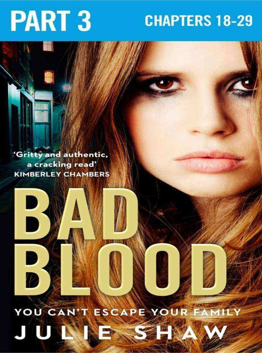 Bad Blood: Part 3 of 3 (Tales of the Notorious Hudson Family, Book 5)