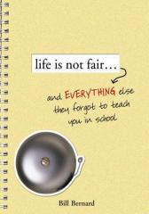 Life Is Not Fair...
