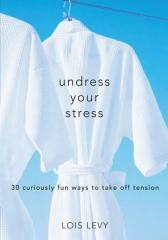 Undress Your Stress