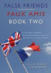 False Friends: Faux Amis: Book Two