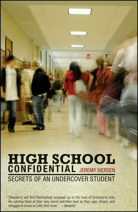 High School Confidential:Secrets of an Undercover Student