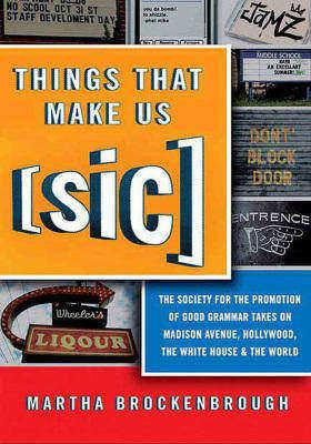 Things That Make Us (Sic)