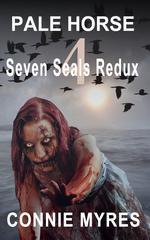 Pale Horse: Seven Seals Redux, #4