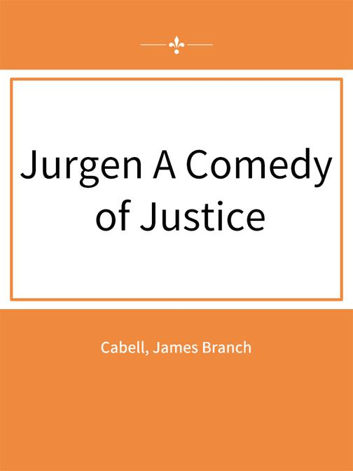 Jurgen A Comedy of Justice