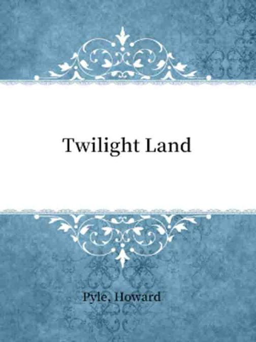 Twilight Land