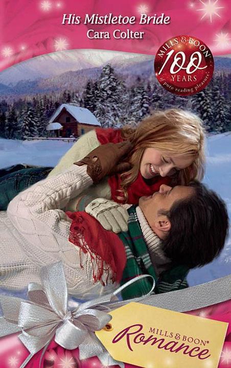 His Mistletoe Bride (Mills & Boon Romance)