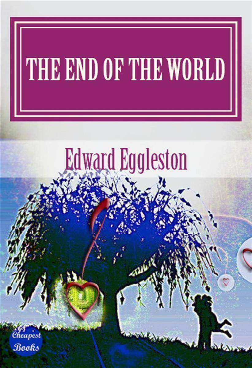"""The End Of The World: """"A Love Story"""""""