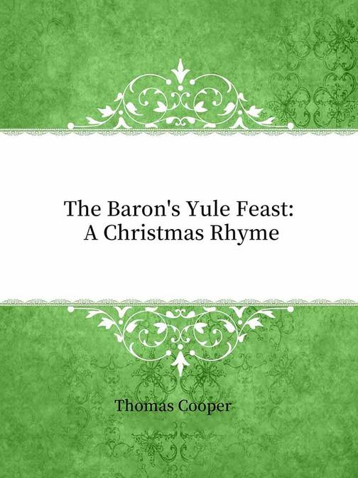 The Baron's Yule Feast:A Christmas Rhyme