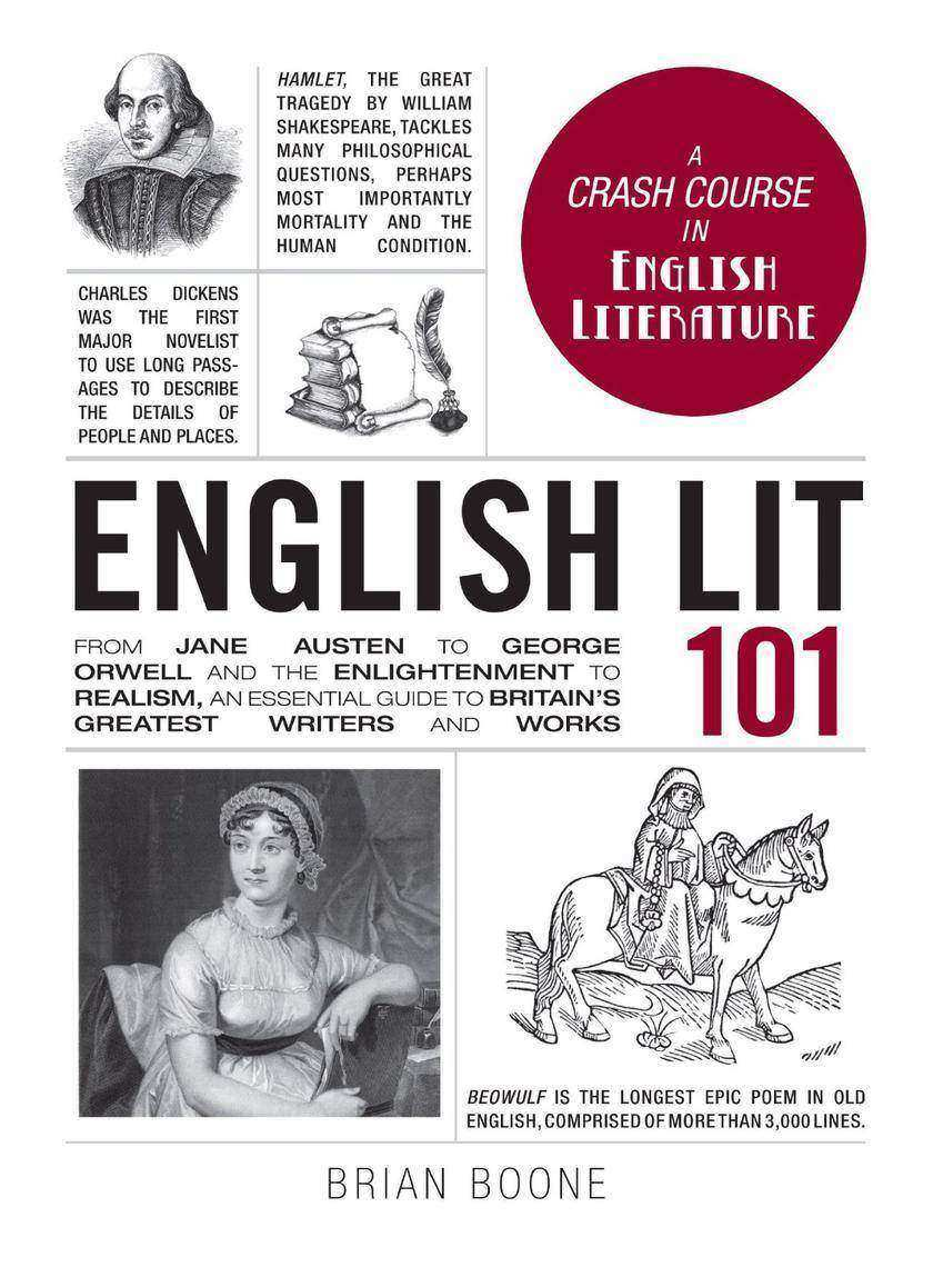 English Lit 101:From Jane Austen to George Orwell and the Enlightenment to Reali