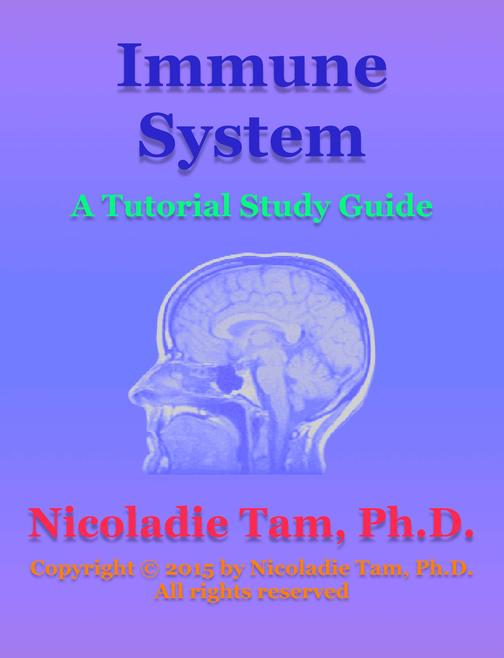 Immune System: A Tutorial Study Guide