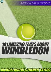 101 Amazing Facts about Wimbledon