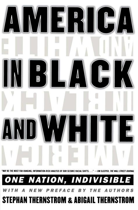 America in Black and White:One Nation, Indivisible
