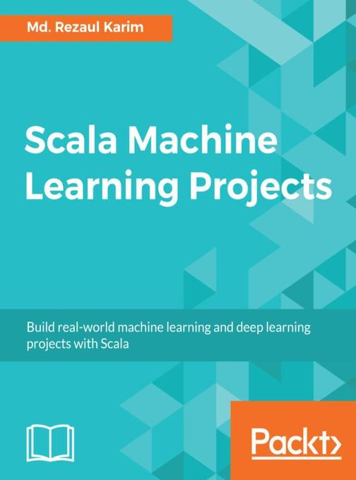 Scala Machine Learning Projects