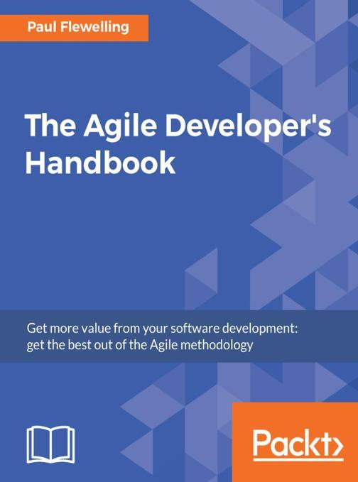 The Agile Developer's Handbook