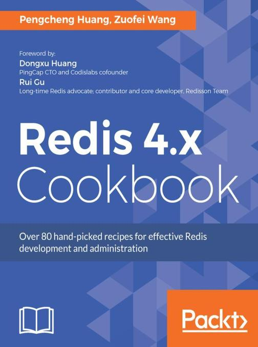 Redis 4.x Cookbook