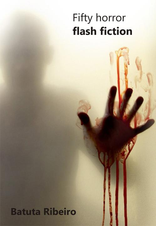 Fifty Horror Flash Fiction