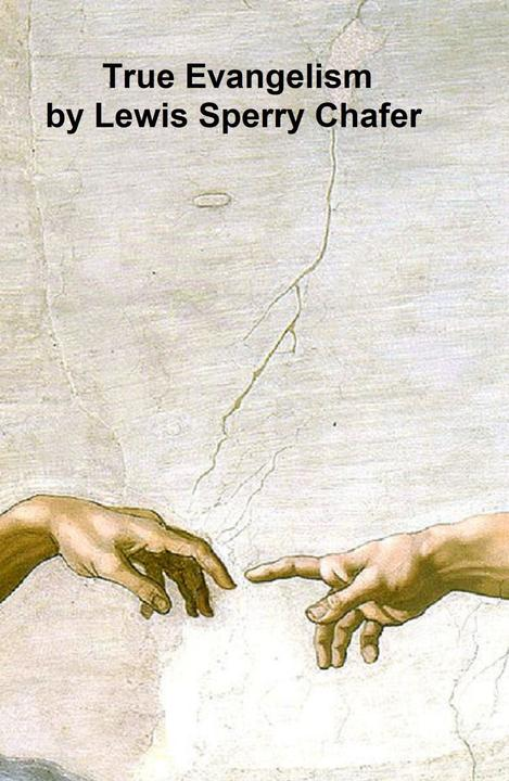 True Evangelism or Winning Souls by Prayer