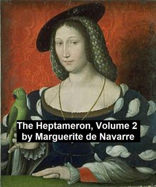 The Heptameron, Volume 2
