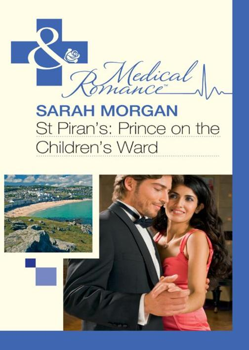 St Piran's:Prince on the Children's Ward (Mills & Boon Medical)