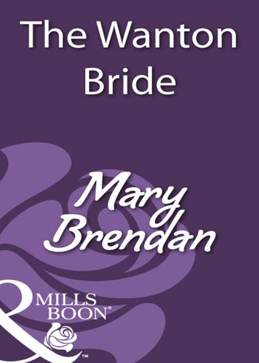 The Wanton Bride (Mills & Boon Historical)